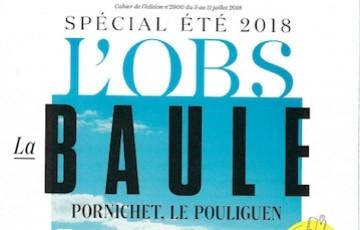 L'OBS spécial été 2018 : focus sur la région de la Baule, Pornichet et le Pouliguen